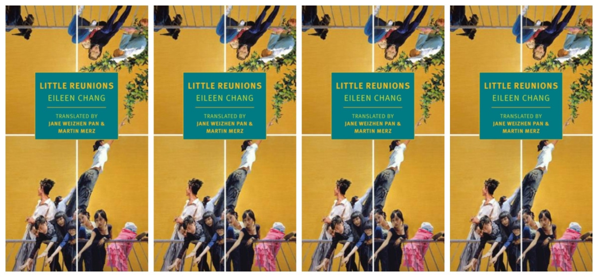 "[Review] ""On the New Translation of Eileen Chang's Little Reunions"" by Susan Blumberg-Kason"