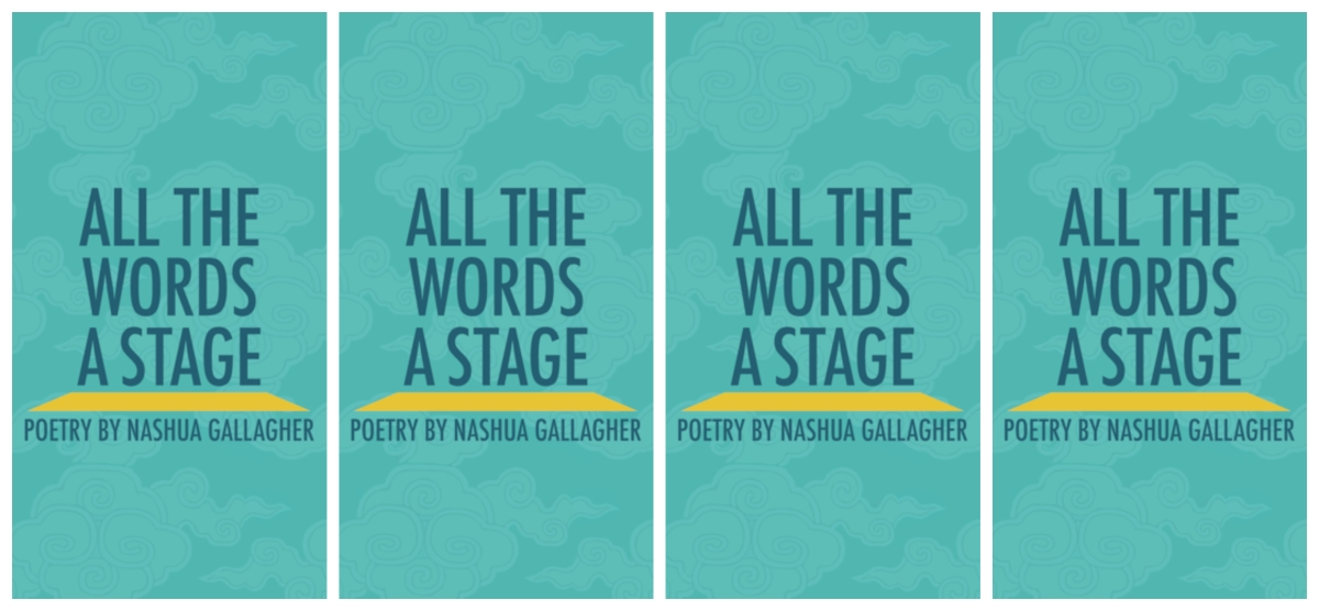 [Review] There's No Place Like Home: Nashua Gallagher's All the Words a Stage