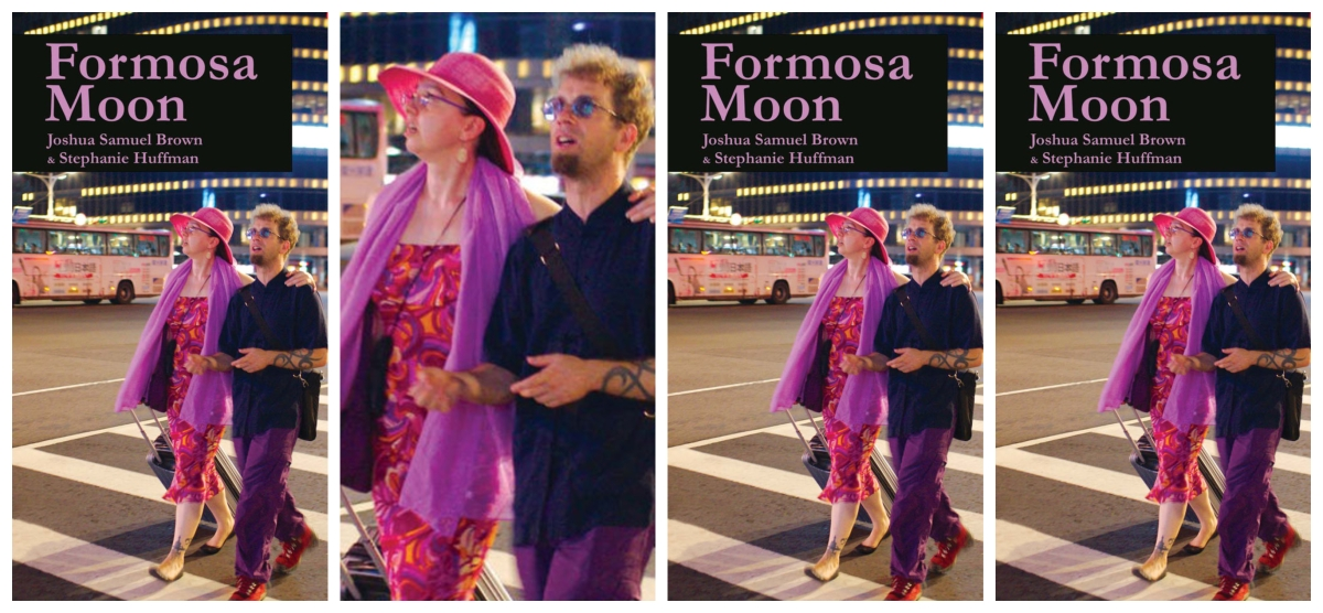 "[Review] ""Unravelling Taiwan: Joshua Samuel Brown and Stephanie Huffman's Formosa Moon"" by Joyce Lau"