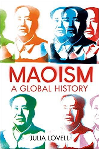 Maoism A Global History