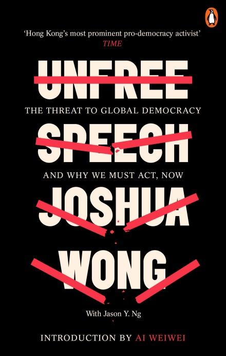 Unfree Speech Joshua Wong
