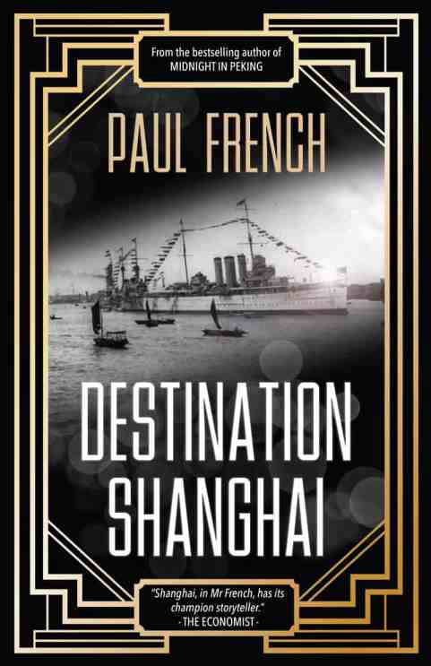 Paul French_Destination- Shanghai